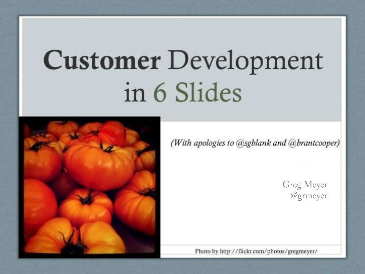 6 Slides to Customer Development