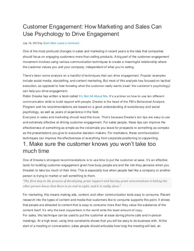 Customer Engagement: How Marketing and Sales Can Use Psychology to Drive Engagement July 16, 2013 by Scott Albro Leave a C...