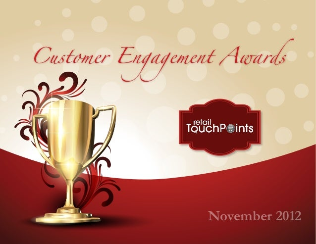 Customer Engagement Awards                  November 2012