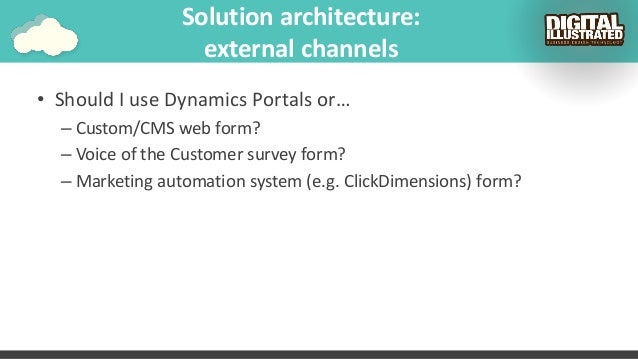 Customer engagement solution architecture and Dynamics 365