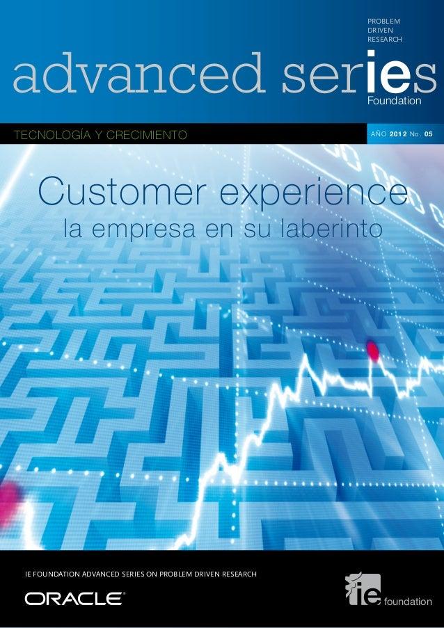 advanced seriesFoundation PROBLEM DRIVEN RESEARCH TECNOLOGÍA Y CRECIMIENTO AÑO 2012 No. 05 IE FOUNDATION ADVANCED SERIES O...