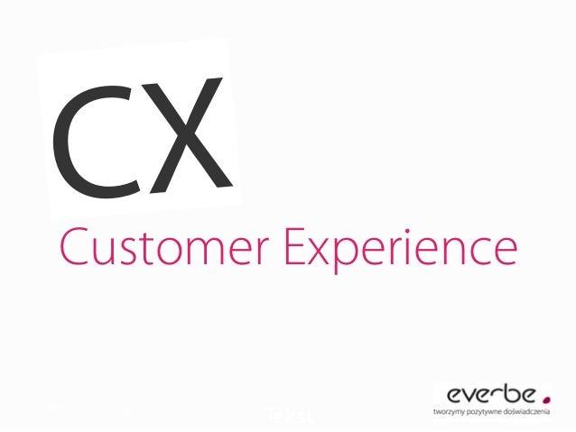 Customer Experience Tekst  Marta Bryła-Gozdyra CX
