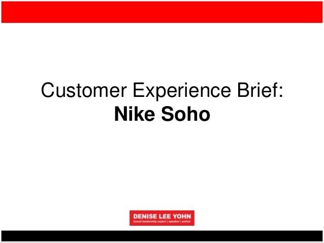 entrar Instituto Cuadrante  Customer Experience Brief Nike SOHO