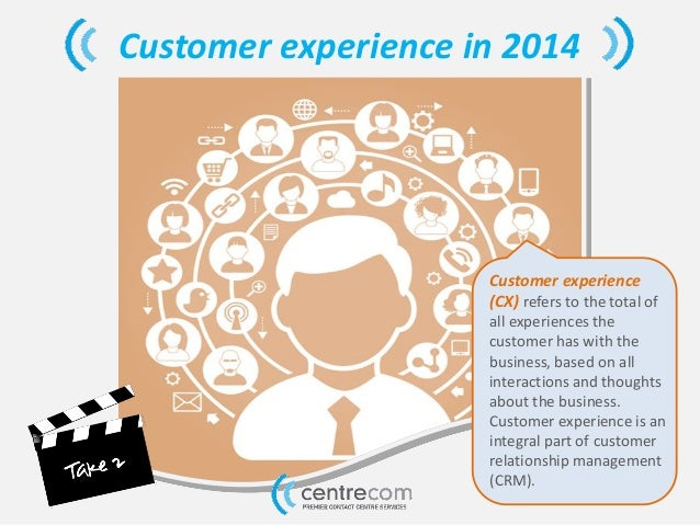 Customer experience (CX) refers to the total of all experiences the customer has with the business, based on all interacti...