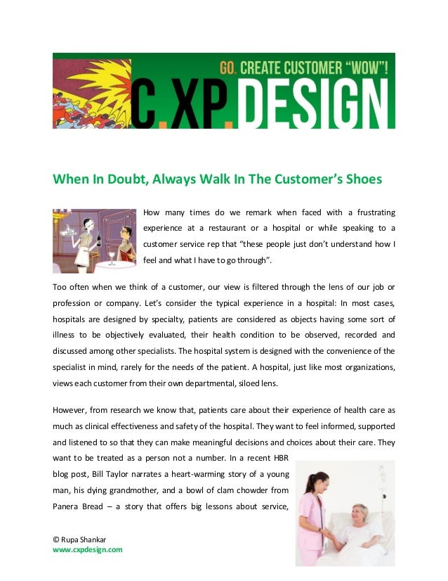 When In Doubt, Always Walk In The Customer's Shoes                         How many times do we remark when faced with a f...