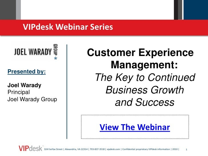 Customer Experience Management: The Key to Continued Business Growth and Success 110910