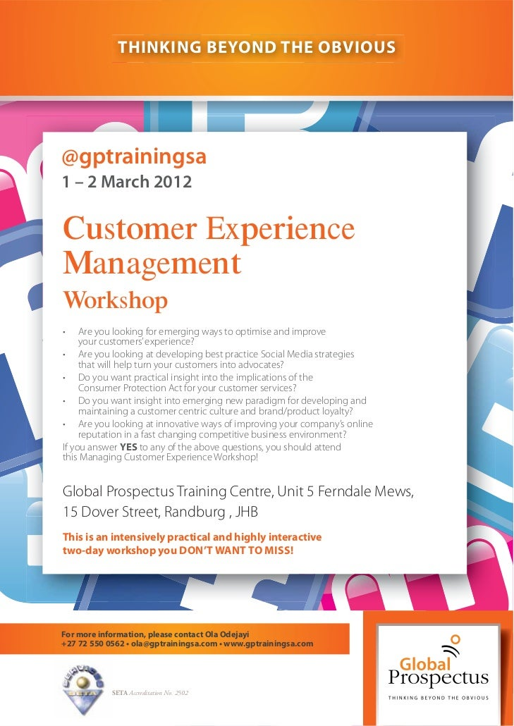 THINKING BEYOND THE OBVIOUS@gptrainingsa1 – 2 March 2012Customer ExperienceManagementWorkshop•    Are you looking for emer...