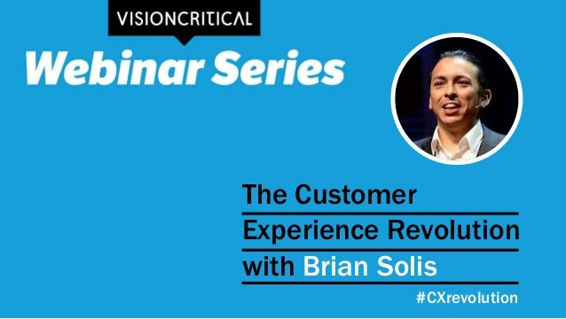 The Customer Experience Revolution with Brian Solis #CXrevolution