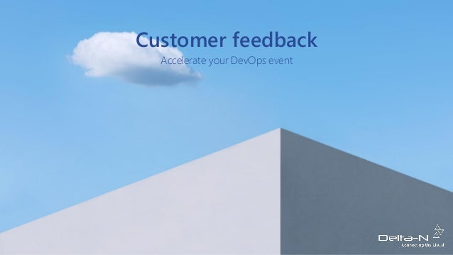 Customer feedback Accelerate your DevOps event