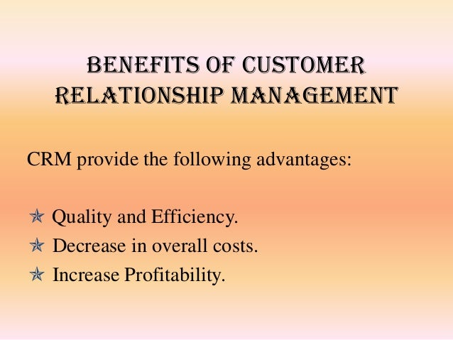 the value of customer relationship management Indeed, customer value has become the main concern of both manufacturing and service organizations in the increasingly competitive environment of today's customer-centred era.