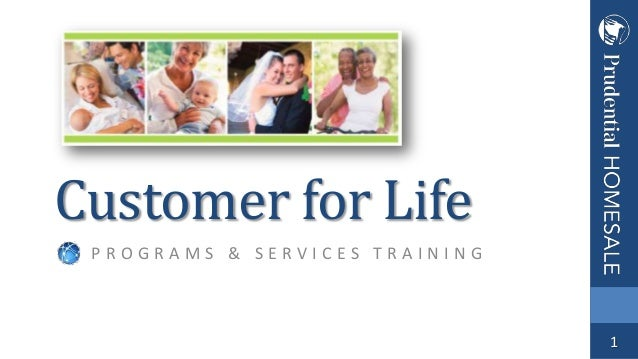 Customer for Life PROGRAMS & SERVICES TRAINING  1