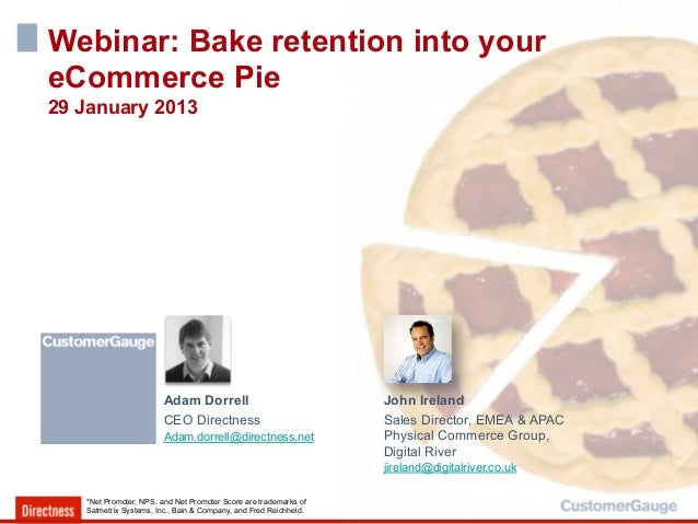 Webinar: Bake retention into youreCommerce Pie29 January 2013                        Adam Dorrell                         ...
