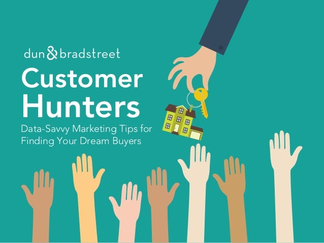 Customer HuntersData-Savvy Marketing Tips for Finding Your Dream Buyers