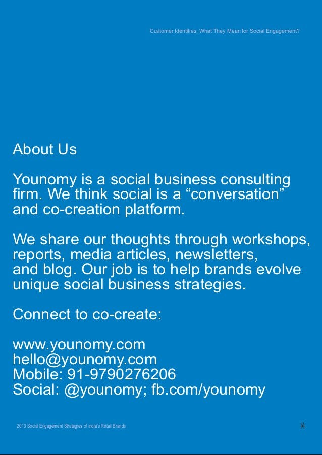 Customer Identities:  What They Mean for Social Engagement?   About Us  Younomy is a social business consulting firm.  We ...