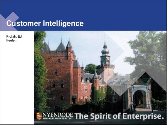 Customer Intelligence Prof.dr. Ed Peelen