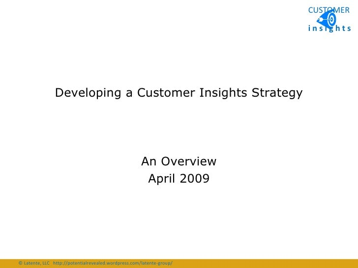 CUSTOMER                                                                         insights                     Developing a...