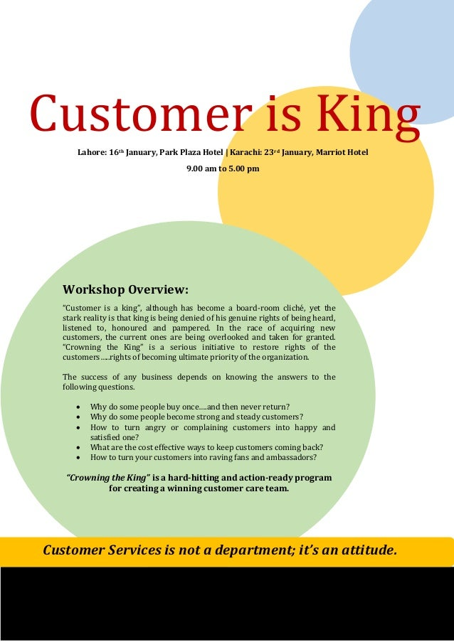Customer is King Lahore: 16th January, Park Plaza Hotel | Karachi: 23rd January, Marriot Hotel 9.00 am to 5.00 pm  Worksho...
