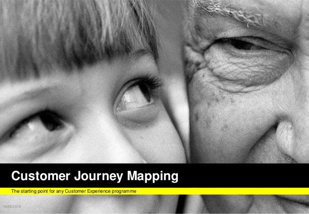 FUTURELABFUTURELAB Customer Journey Mapping The starting point for any Customer Experience programme 18/05/2018