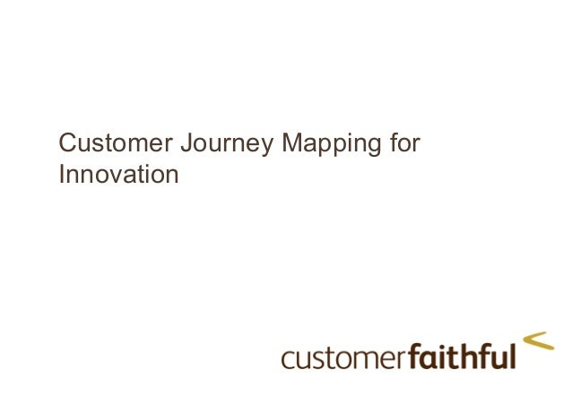 Customer Journey Mapping for Innovation