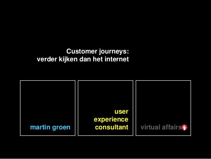Customer journeys:            verder kijken dan het internet                                      user                    ...