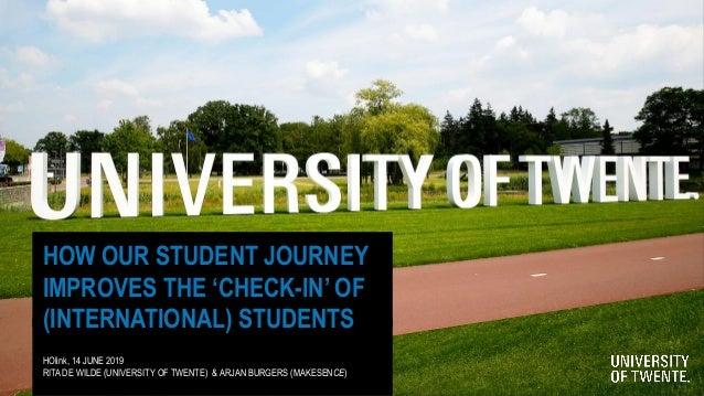 Hoe de student journey de check-IN van (internationale) masterstudenten verbetert - Rita de Wilde-Brink en Arjan Burgers - HOlink2019 Slide 2