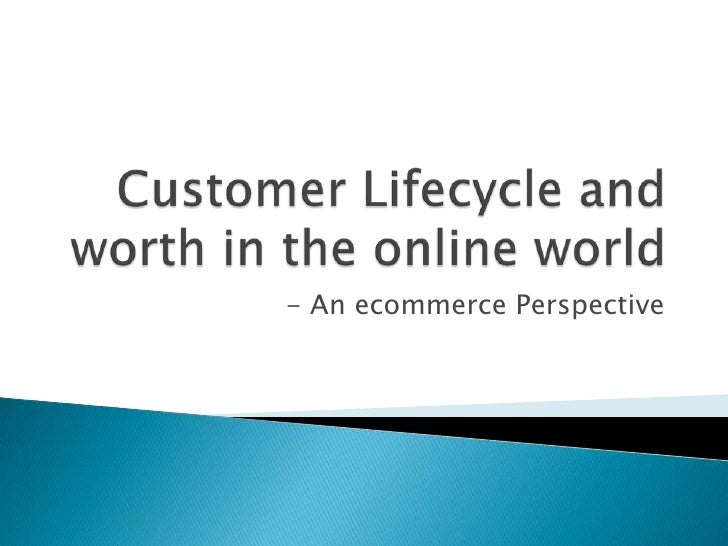 - An ecommerce Perspective