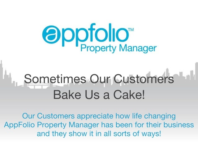 "@ppfo| |o""""  Property Manager  Sometimes Our Customers Bake Us a Cake!   Our Customers appreciate how life changing AppFo