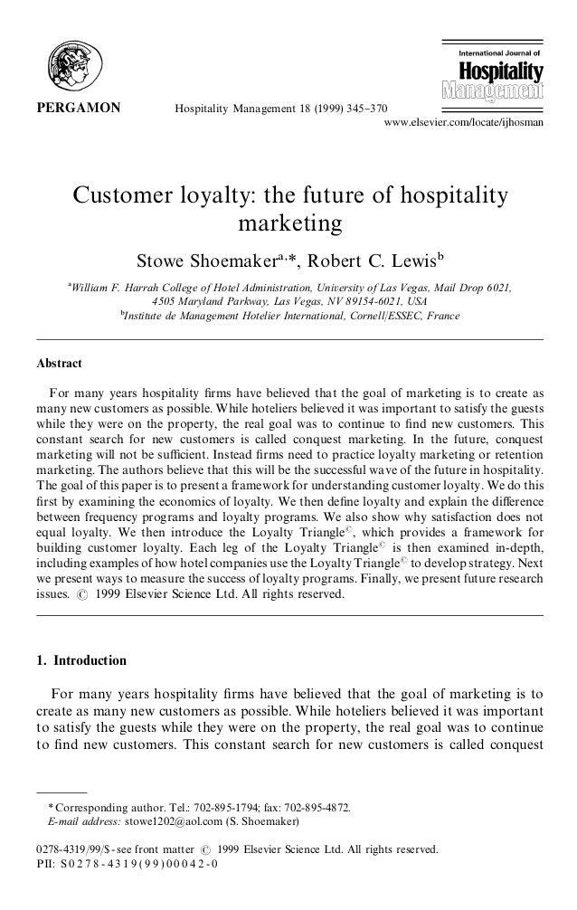Hospitality Management 18 (1999) 345}370        Customer loyalty: the future of hospitality                       marketin...