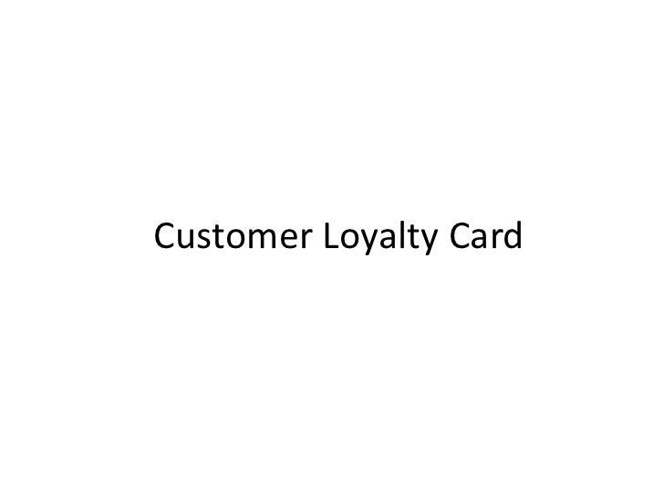 Customer Loyalty Card<br />