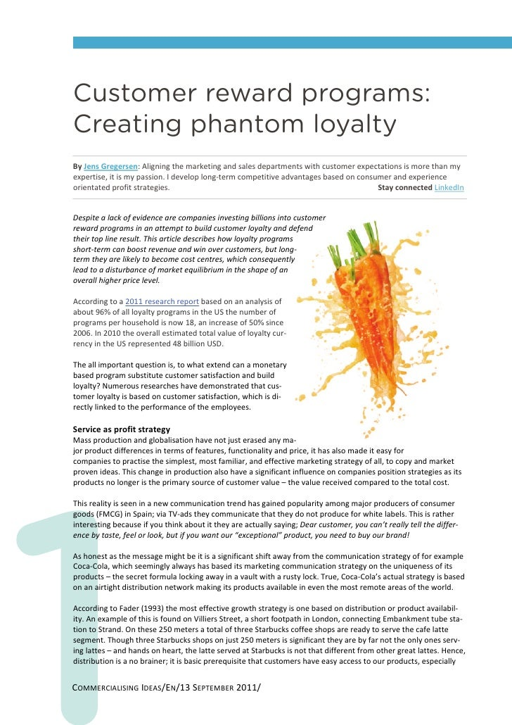 Customer reward programs:Creating phantom loyaltyBy Jens Gregersen: Aligning the marketing and sales departments with cust...