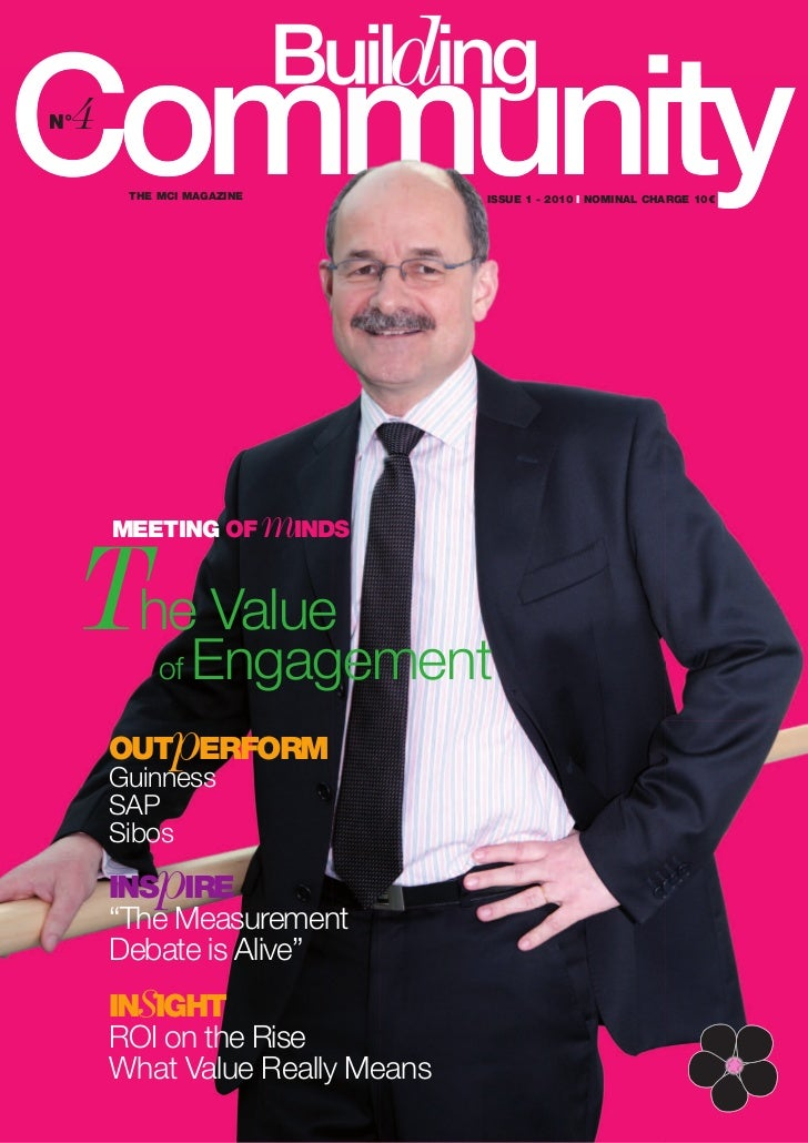 4N°       THE MCI MAGAZINE           ISSUE 1 - 2010 I NOMINAL CHARGE 10€                          mINDS     TheEngagement ...