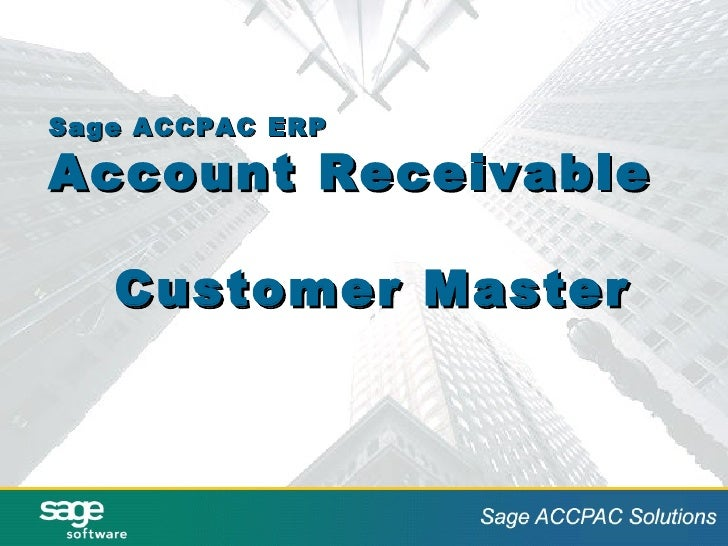 Sage ACCPAC ERP Account Receivable Customer Master