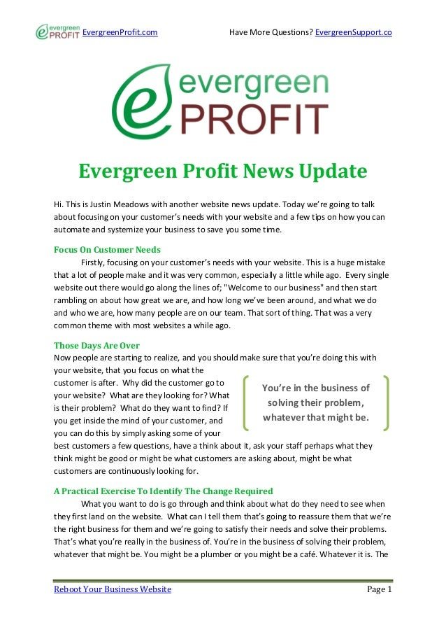 EvergreenProfit.com                      Have More Questions? EvergreenSupport.co      Evergreen Profit News UpdateHi. Thi...