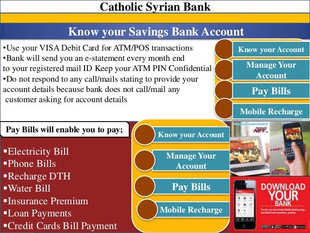 •Use your VISA Debit Card for ATM/POS transactions •Bank will send you an e-statement every month end to your registered m...