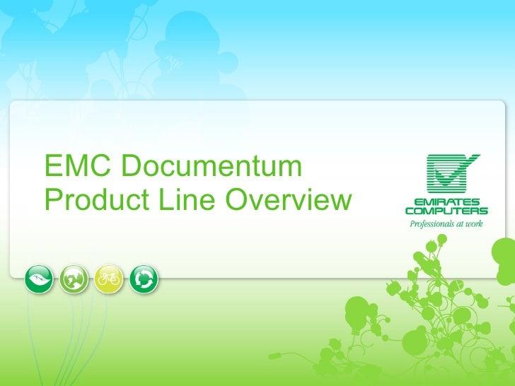 EMC Documentum  Product Line Overview