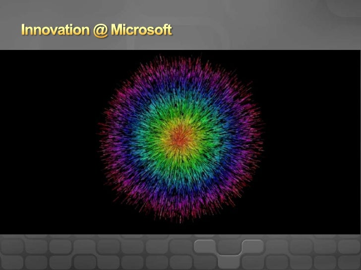 Innovation @ Microsoft<br />