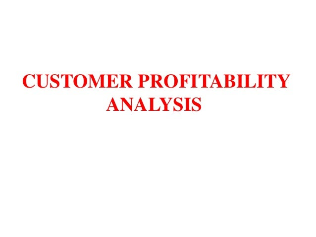 customer profitability What's the difference between customer profitability analysis and customer lifetime value before we start discussing the inputs to the customer lifetime value.