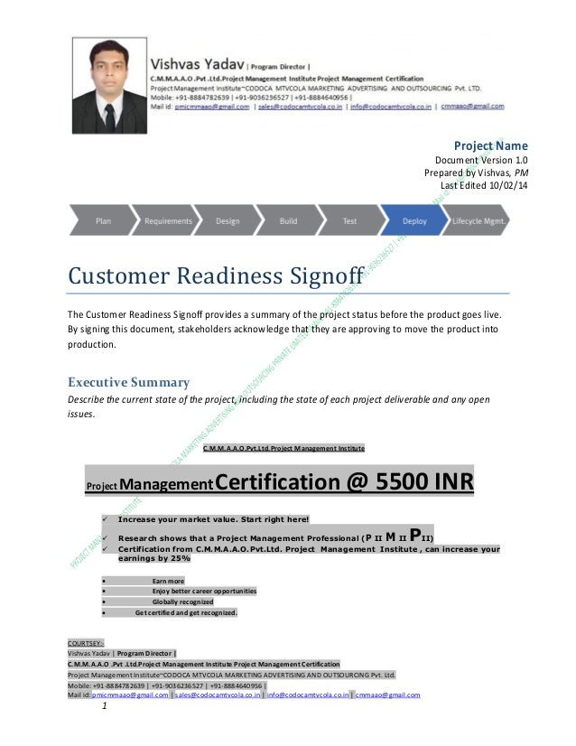 Project Name Document Version 1.0 Prepared by Vishvas, PM Last Edited 10/02/14  Customer Readiness Signoff The Customer Re...