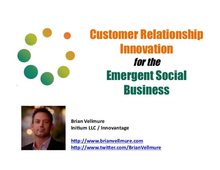 Customer Relationship                Innovation                                        for the                      Emerge...