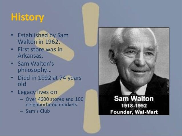 WALMART History And CRM Policies 7 O Established By Sam Walton