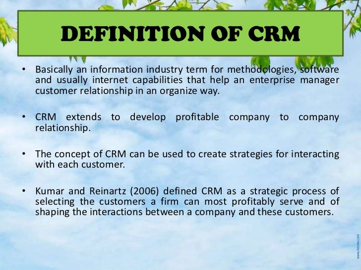 customer relation management definition Operational customer relationship management (crm) crm, an acronym for customer relationship management is a broad term that covers concepts used by companies to.