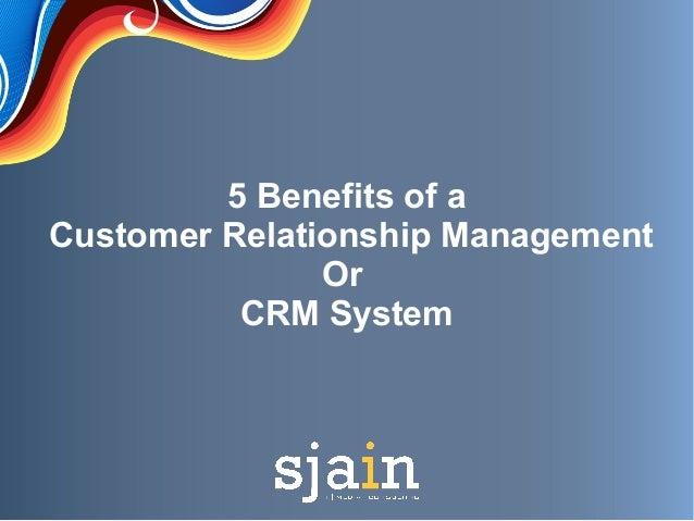 customer relationship management system advantages of nuclear