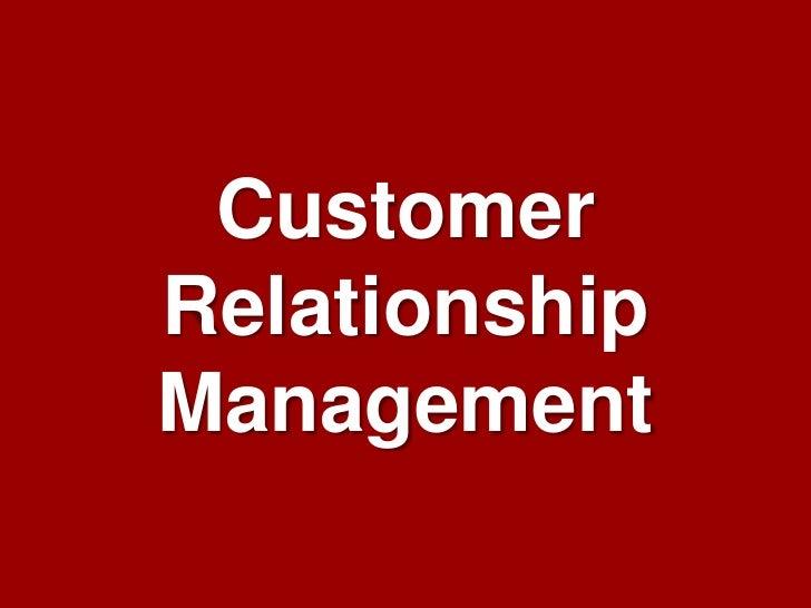 CustomerRelationshipManagement  Customer Relationship Management – Jill Dyche   1