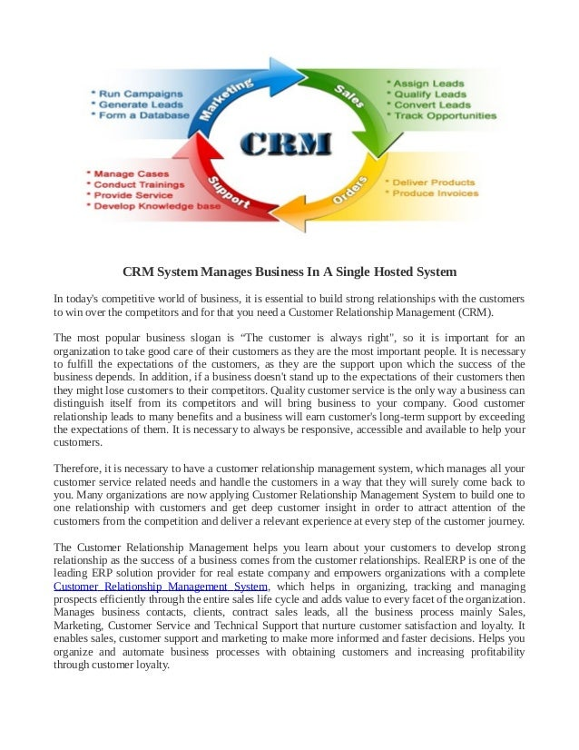 CRM System Manages Business In A Single Hosted System In today's competitive world of business, it is essential to build s...
