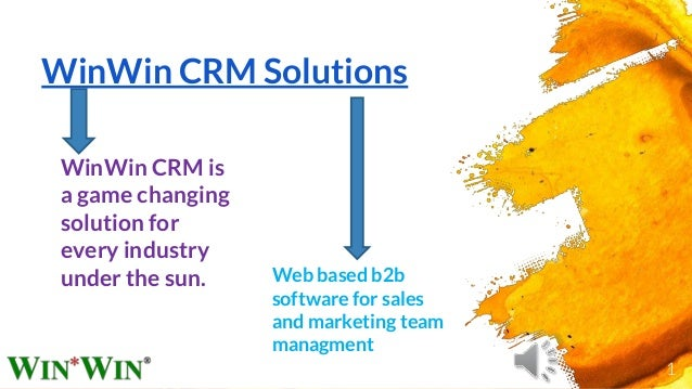 WinWin CRM Solutions Web based b2b software for sales and marketing team managment WinWin CRM is a game changing solution ...