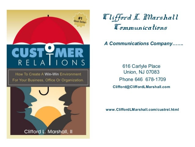Clifford L. Marshall Communications A Communications Company…….  616 Carlyle Place Union, NJ 07083 Phone 646 678-1709 Clif...