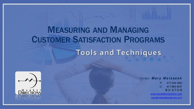 customer satisfaction and time management Why customer satisfaction is your most important measuring customer satisfaction in project management tells the customer was as important as the time.