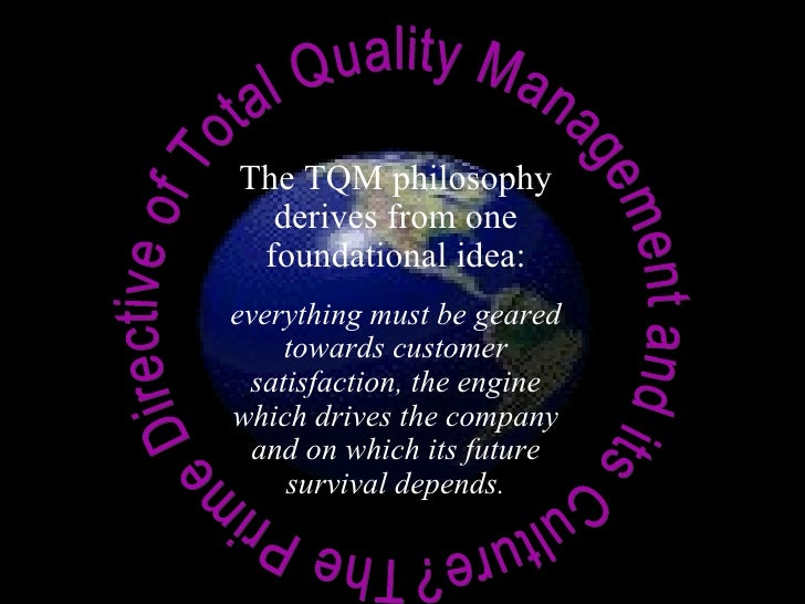 total quality management customer satisfaction  4 the prime directive of total quality management