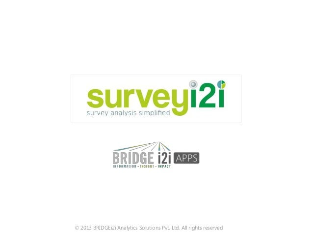 © 2013 BRIDGEi2i Analytics Solutions Pvt. Ltd. All rights reserved