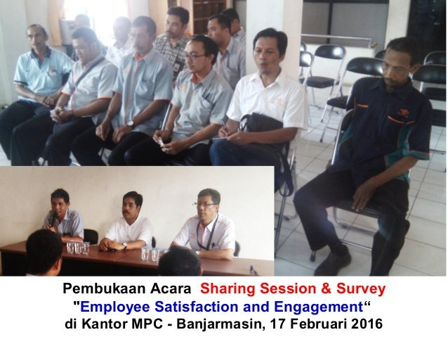 "Pembukaan Acara Sharing Session & Survey ""Employee Satisfaction and Engagement"" di Kantor MPC - Banjarmasin, 17 Februari 2..."